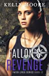 Fallon's Revenge (Fated Lives, #4)