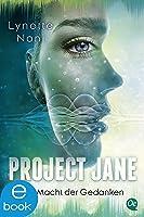 Project Jane 2: Die Macht der Gedanken