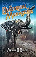 The Electrical Menagerie (The Celestial Isles, #1)