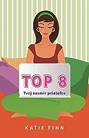 Top 8 (Top 8, #1)