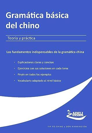 Gramática básica del chino: Teoría y práctica