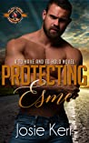 Protecting Esme (Police and Fire: Operation Alpha / To Have and To Hold Book 1)