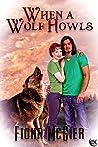 When a Wolf Howls ( Northwest Maine Academy #1)