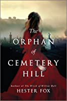 The Orphan of Cemetery Hill: A Novel