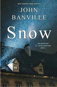 Snow (St. John Strafford, #1)