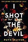 I Shot the Devil
