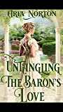Untangling the Baron's Love: A Historical Regency Romance Book