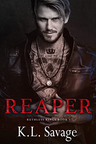Reaper (Ruthless Kings MC Book 1)
