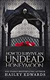 How to Survive an Undead Honeymoon (The Beginner's Guide to Necromancy, #8) ebook review