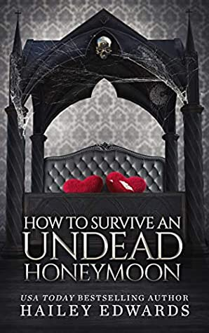 How to Survive an Undead Honeymoon (The Beginner's Guide to Necromancy, #8)