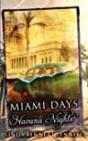 Miami Days, Havana Nights