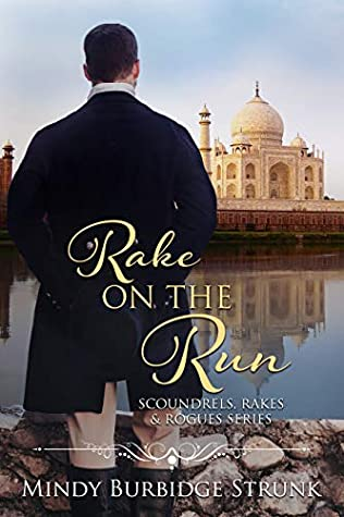 Rake on the Run (Scoundrels, Rakes and Rogues, #2)