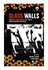 Glass Walls: Stories of Tolerance and Intolerance