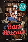 Bars and Boxcars (Mitzy Moon #6)