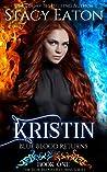Kristin: Blue Blood Returns (The Blue Blood Returns Book 1)