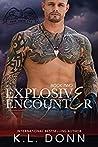 Explosive Encounter by K.L. Donn