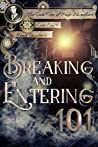 Book cover for Breaking and Entering 101 (The Case Files of Henri Davenforth, #4)