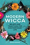 Modern Wicca: Beliefs and Traditions for Contemporary Life