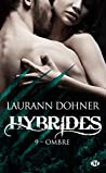 Ombre (Hybrides, #9) by Laurann Dohner