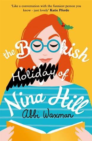 The Bookish Holidays of Nina Hill by Abbi Waxman