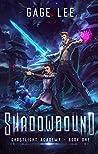 Shadowbound (Ghostlight Academy, #1)