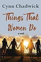 Things That Women Do