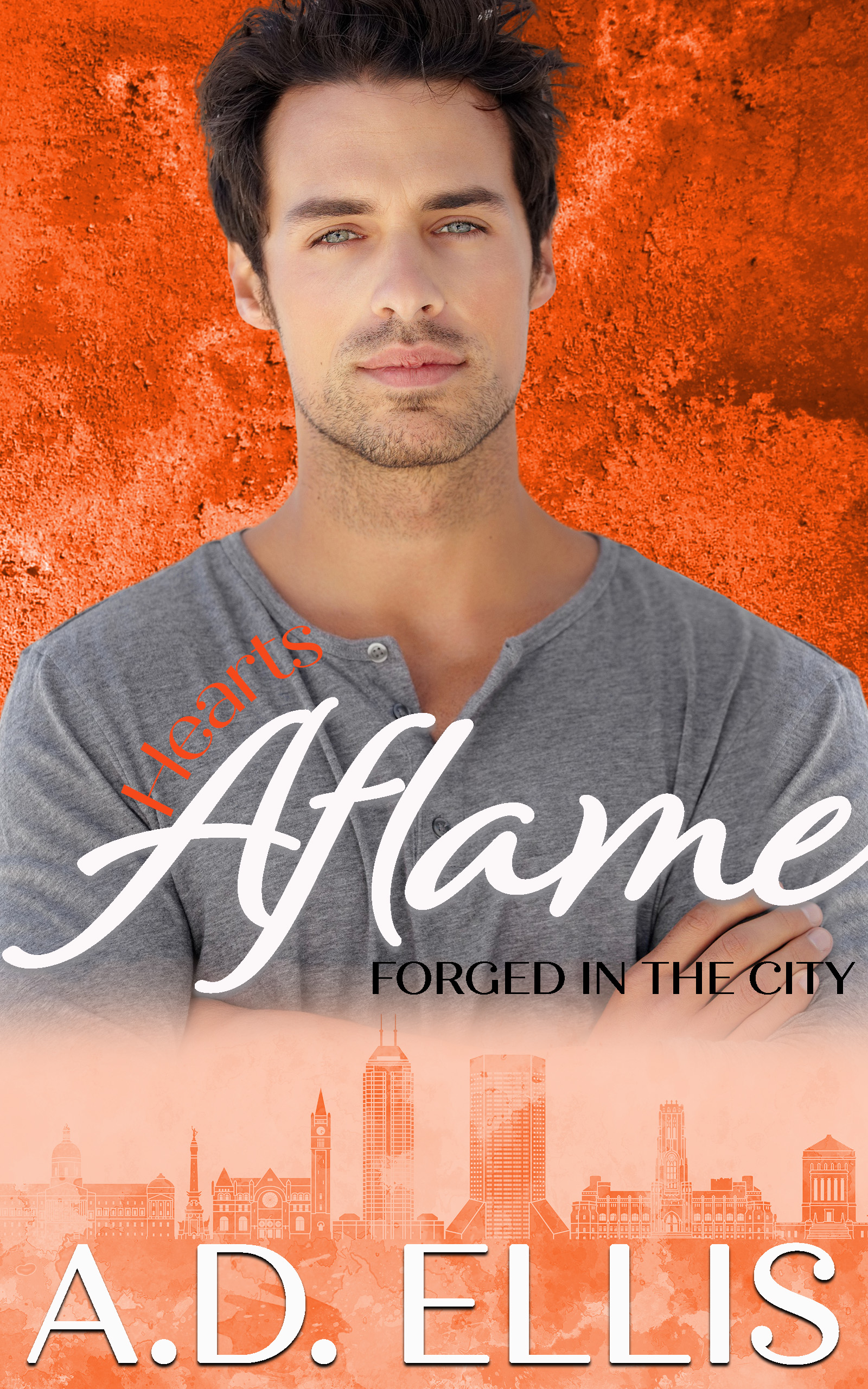 A.D. Ellis - Forged in the City 3 - Hearts Aflame