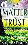 A Matter of Trust (London Calling, #1)