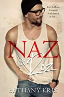 Naz & Roz (Cross + Catherine)