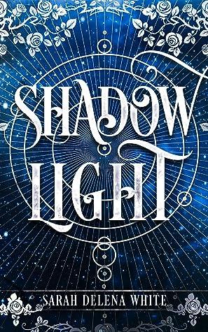 Shadow Light: A Short Fairy Tale