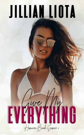 Give My Everything (Hermosa Beach, #3)
