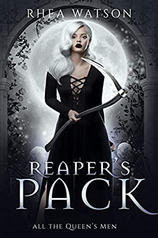 Reaper's Pack (All the Queen's Men, #1)