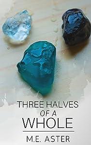 Three Halves of a Whole