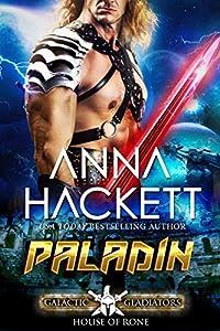 Paladin (Galactic Gladiators: House of Rone #4)