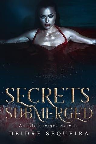 Secrets Submerged (Isla Emerged #1.5)