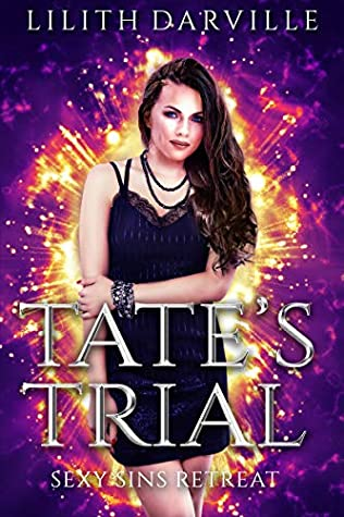 Tate's Trial by Lilith Darville