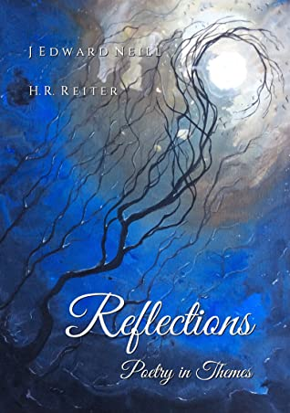 Reflections by J. Edward Neill