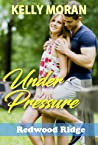 Under Pressure by Kelly Moran