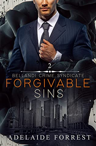 Forgivable Sins by Adelaide Forrest