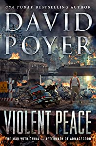 Violent Peace: The War with China: Aftermath of Armageddon