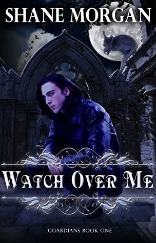 Watch Over Me (Guardians #1)