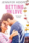 Betting on Love (The Ellis Family Saga, #2)