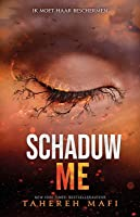 Schaduw me/Onthul me (Shatter Me, #4.5, #5.5)