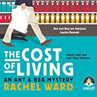 The Cost of Living (Ant and Bea Mystery, #1)