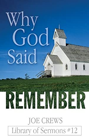 Why God Said Remember (Library of Sermons, Volume 12)