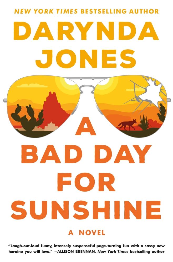 A Bad Day for Sunshine (Sunshin - Darynda Jones