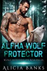 Alpha Wolf Protector  (Wolf Shifters of Wakerlin, #2)