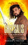 Chrysalis of the Creator (Echoes in Time, #1)