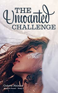 The Unwanted Challenge (Empath Found, #2)