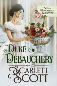 Duke of Debauchery (Sins and Scoundrels #5)